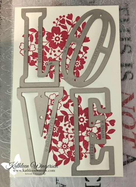 My card is stamped and the Large Letters Framelits from Stampin' Up! are in place to begin creating a Valentine's card showcasing the Eclipse Technique. #eclipsetechnique #kathleenstamps #stampinup www.kathleenstamps,com