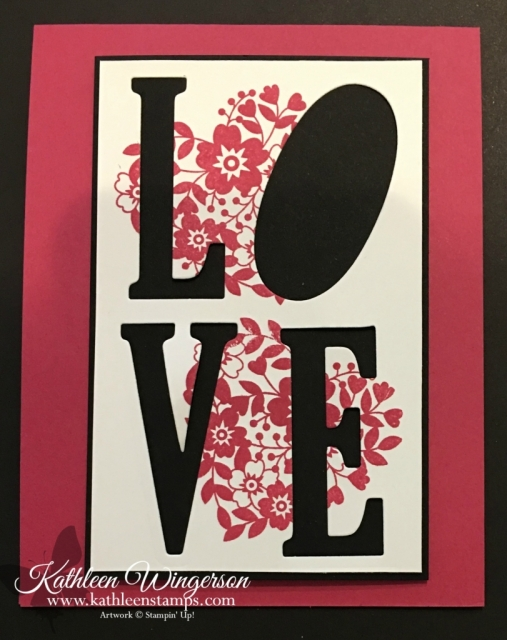 Eclipse Technique showcasing Bloomin' Love stamp set and Large Letters Framelits from Stampin' Up! by Kathleen Wingerson  www.kathleenstamps,com #kathleenstamps #eclipsetechnique #stampinup #largelettersframelits